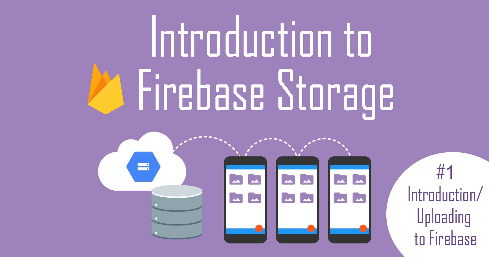 images/introduction-to-firebase-storage-part-1.png