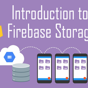 Introduction to Firebase Storage - Part 2