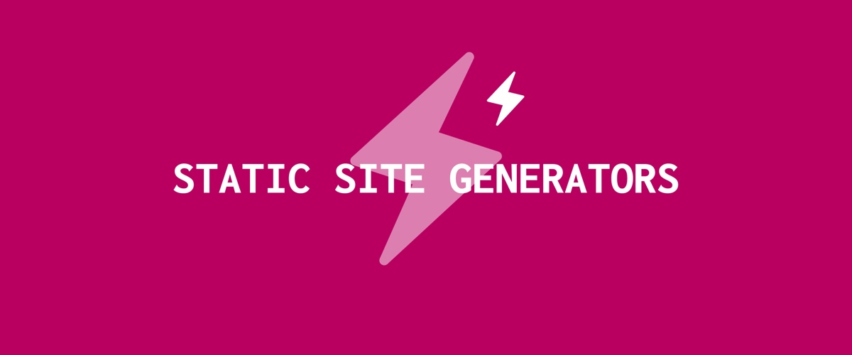 images/what-are-static-site-generators.jpg